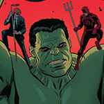 HANMORE UNCHAINED #002 – DOOMSDAY.1 #2 & INDESTRUCTIBLE HULK #9