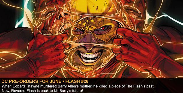 DC COMICS PRE-ORDERS FOR JUNE • FLASH #26