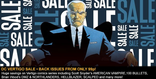 SALE • VERTIGO COMICS BACK ISSUES FROM ONLY 99p!