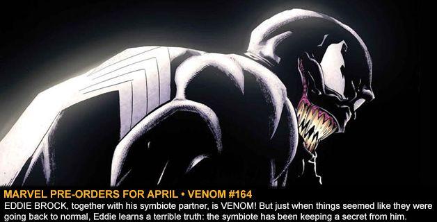 MARVEL COMICS PRE-ORDERS FOR APRIL • VENOM #164