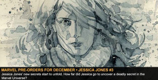 MARVEL COMICS PRE-ORDERS FOR DECEMBER • JESSICA JONES #3