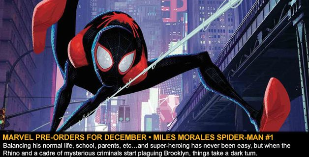 MARVEL COMICS PRE-ORDERS FOR DECEMBER • MILES MORALES SPIDER-MAN #1