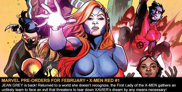 MARVEL COMICS PRE-ORDERS FOR FEBRUARY • X-MEN RED #1