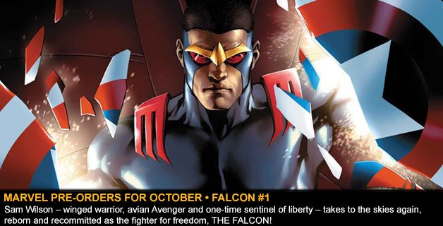 MARVEL COMICS PRE-ORDERS FOR OCTOBER • FALCON #1
