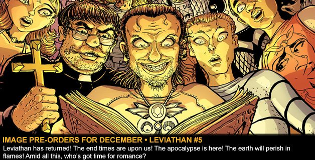 IMAGE PRE-ORDERS FOR DECEMBER • LEVIATHAN #5