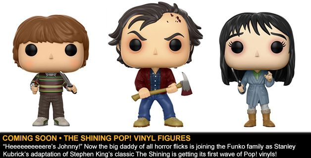 COMING SOON • THE SHINING POP! VINYL FIGURES